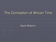 The_Conception_of_African_Time_3rd_week