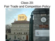 CPE+F09+Class+20+Fair+Trade+Competition