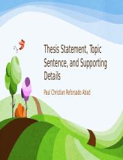 07 Thesis Statement, Topic Sentence, and Supporting Details.pptx