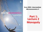 ECON 2000  - Lecture 2 monopoly