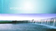 Hydroelectric Power.pptx