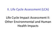 Lecture15 Other Environmental and Human Health Impacts for Industrial Ecology