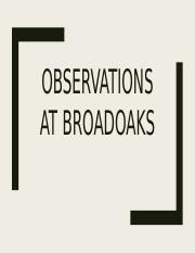 Observations at Broadoaks