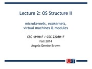 CSC 469 Lecture 2- OS Structure II microkernels, exokernels, virtual machines & modules