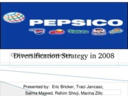 37051630-PepsiCo�s-Diversification-Strategy-in-2008