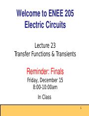 ENEE205 Fall2016 Lecture23 Gomez Transients and Transfer Functions