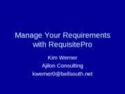 Talk-ManageYourRequirementswithRequisitePro
