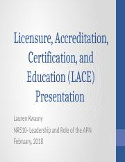 lace presentation pptx licensure accreditation certification and
