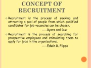 CONCEPT OF RECRUITMENT  (Presentation)