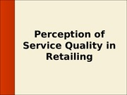 Perception of Service Quality in Retailing