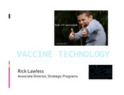 BEC 220 Spring 2015 Lecture 8 Vaccine Technology (Rick Lawless)