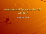 Kin Test 4 (Int Sports for 20th century)