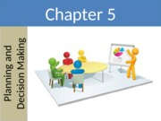 Ch05 - Planning and Decision Making