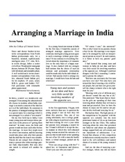 "serena nanda arranging a marriage in india The author wrote an article about "" arranging a marriage in india"" by serena nanda this article is in the one world, many cultures book the author tries to let the audience know how the people get marriage in india and there is different way to get marriage around the world."
