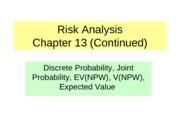 ECOR3800 (2007 fall) 9 Chapter 13 Risk Analysis(Addditional Problems)9