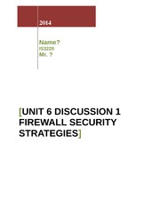 Unit 6 Discussion 1_Firewall Security Strategies
