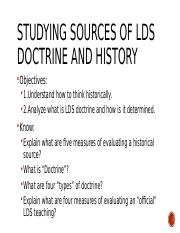 Unit 1 Intro and Evaluating LDS Doctrine and History F_2016_daytime.pptx