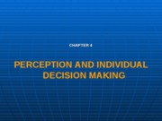 Perception and individual decision making chap4