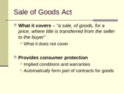 11 - Contracts - Sale of Goods Act