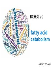 Lecture 9 - Fatty Acid Catabolism .pptx