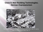 ARTS 349 Class 9, New Technologies and German Expressionism