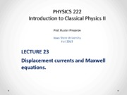 Lecture 23 - PHYS222_Fall2013