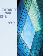 STRUCTURING_THE_SEARCH_FOR_THE_PROBLEM