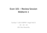 Econ 101 Midterm 1 review