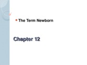 Ch. 12 The Term Newborn