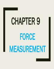 Chapter 9 Force Measurement