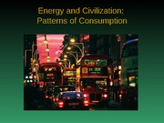Chapter 8 Energy & Civilization: Patterns of Consumption