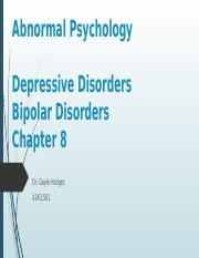 Chapter 8 Abnormal Psychology - Depression, Bipolar