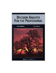 Decision+Analysis+for+the+Professional.McNamee+and+Celona.4th+ed.2008