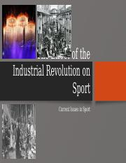 The Effect of the Industrial Revolution on Sport - NEW.pptx