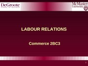 2BC3 2013 Lecture 10 Labour Relations