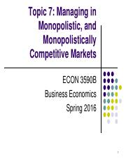Topic 7. Managing in Monopolistic, and Monopolistically Competitive Markets.pdf