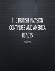 8 The British Invasion continues and America reacts