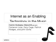 Internet as an Enabling Technology in the Music