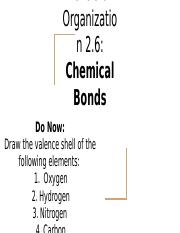 Levels of Organization 2.6: Chemical Bonds