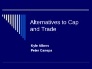 Alternatives to Cap and Trade pp.47-59