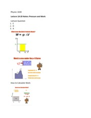 Phys 1028 Pressure and Work Lecture 18-20 Notes