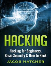 Hacking, Hacking For Beginners and Basic Security, How To Hack.pdf