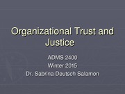 Organizational Trust and Justice - Lecture and Notes