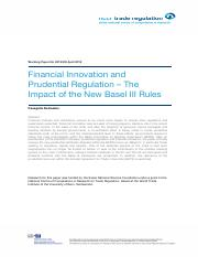 Financial Innovation and Prudential Regulation – The Impact of the New Basel III Rules