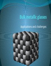 Bulk metallic glasses.pptx