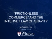 3 - Frictionless Commerce and Internet Law of Gravity