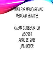 Centers for Medicare &Medicaid services.pptx