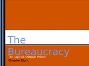 Lecture 5: The Bureaucracy