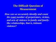 The Difficult Question of Measurement.week2