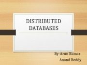 Distributed Databases by Anand and Arun